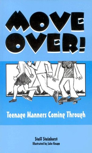 9780893905354: Move Over!: Teenage Manners Coming Through