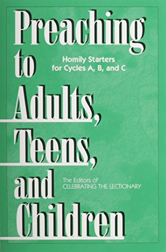 9780893905873: Preaching to Adults, Teens, and Children: Homily Starters for Cycles A, B, and C
