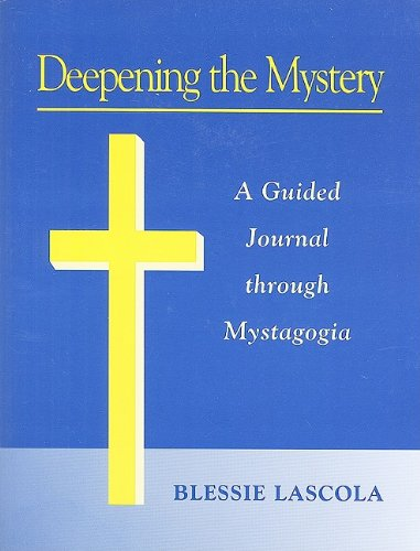 9780893906832: Deepening the Mystery: A Guided Journal through Mystagogia
