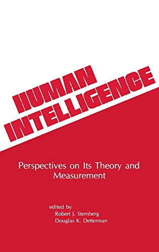 Human Intelligence: Perspectives on Its Theory and: Sternberg, Robert J.,