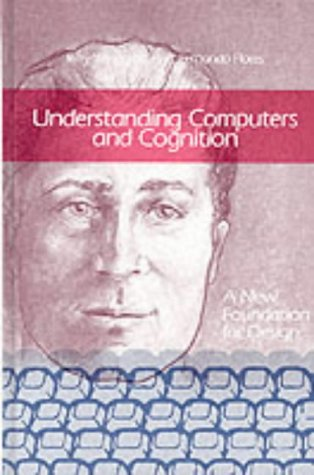 9780893910501: Understanding Computers and Cognition : A New Foundation for Design