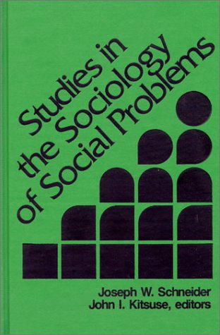 9780893910532: Studies in the Sociology of Social Problems: (Modern Sociology)
