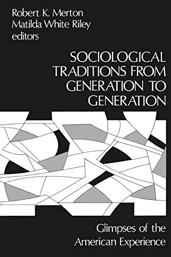 9780893910617: Sociological Traditions From Generation to Generation: Glimpses of the American Experience (Modern Sociology)