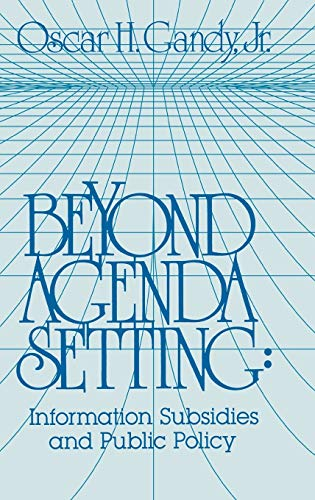 9780893910969: Beyond Agenda Setting: Information Subsidies and Public Policy (Communication, Culture, & Information Studies)
