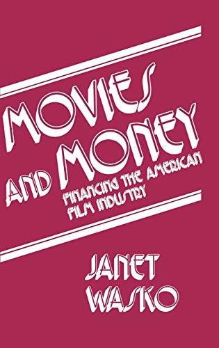 9780893911089: Movies and Money: Financing the American Film Industry
