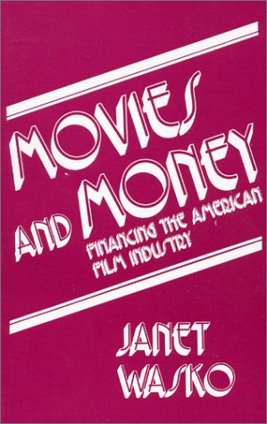 9780893911317: Movies and Money: Financing the American Film Industry