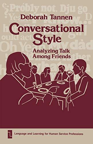9780893912000: Conversational Style: Analyzing Talk Among Friends