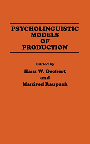 9780893912116: Psycholinguistic Models of Production: