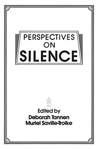 9780893913106: Perspectives on Silence