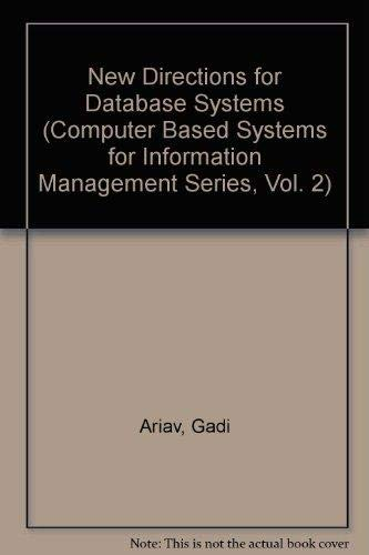 9780893913441: New Directions for Database Systems (Computer Based Systems for Information Management Series, Vol. 2)