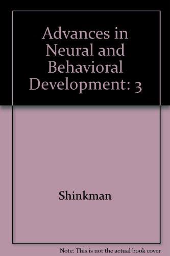 9780893913465: 3: Advances in Neural and Behavioral Development
