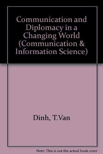 9780893913472: Communication and Diplomacy in a Changing World (Communication, Culture, and Information Studies)