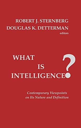 9780893913731: What Is Intelligence?: Contemporary Viewpoints on Its Nature and Definition (Guides)