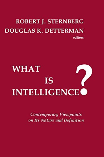 9780893913892: What is Intelligence?: Contemporary Viewpoints on its Nature and Definition