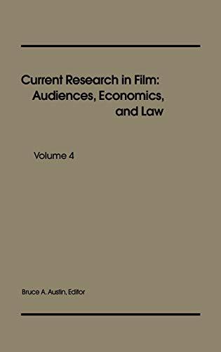 9780893914141: Current Research in Film: Audiences, Economics, and Law; Volume 4 (Current Research in Film)