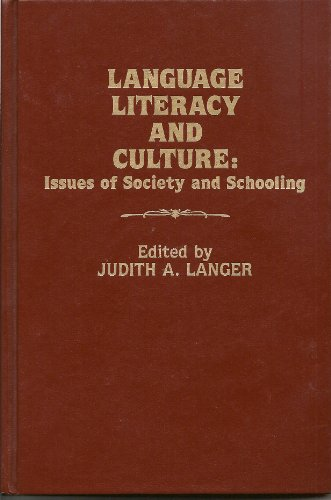 Language, Literacy and Culture: Issues of Society and Schooling