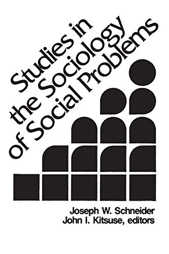9780893914509: Studies in the Sociology of Social Problems
