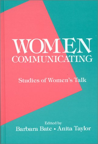9780893914752: Women Communicating: Studies of Women's Talk (Communication and Information Science)