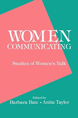 9780893914769: Women Communicating: Studies of Women's Talk (Communication and Information Sciences)