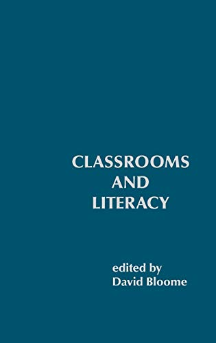 9780893915063: Classrooms and Literacy: