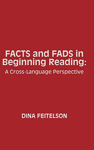 9780893915070: Facts and Fads in Beginning Reading: A Cross-Language Perspective