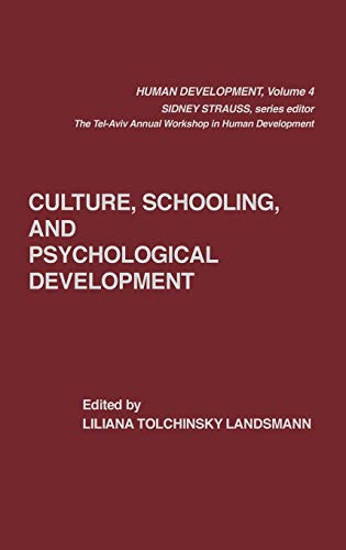 9780893915292: Culture, Schooling, and Psychological Development (Human Development)