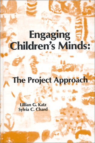 9780893915346: Engaging Children's Minds: The Project Approach