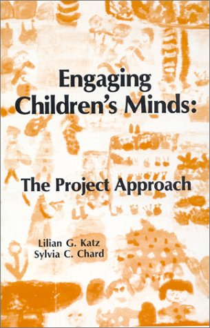 9780893915438: Engaging Children's Minds: The Project Approach