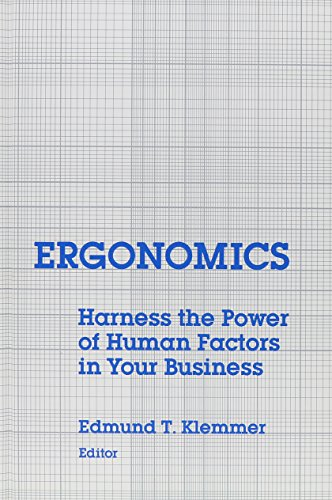9780893915599: Ergonomics: Harness the Power of Human Factors in Your Business (Human/Computer Interaction Critical Care Nursing)