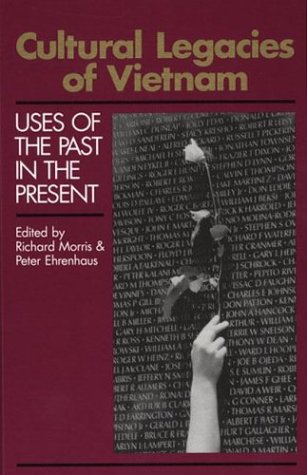 9780893916350: Cultural Legacies of Vietnam: Uses of the Past in the Present (Communication, Culture, & Information Studies)