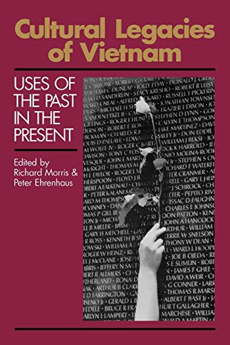9780893917135: Cultural Legacies of Vietnam: Uses of the Past in the Present (Communication and Information Science)