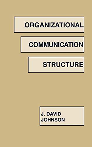 9780893917210: Organizational Communication Structure: