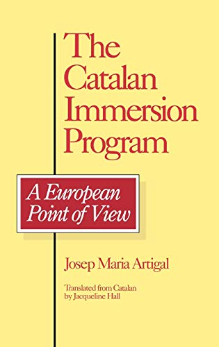 9780893917470: The Catalan Immersion Program: A European Point of View (Second Language Learning)