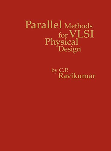 9780893918286: Parallel Methods for VLSI Layout Design: (Computer Engineering and Computer Science)