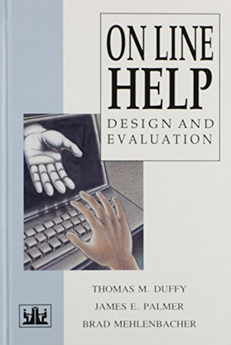 Online Help: Design and Evaluation (Human Computer: Mehienbacher, Brad, Duffy,