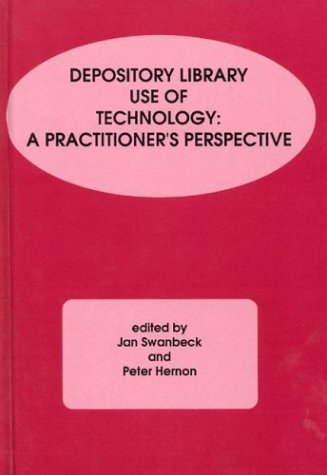 9780893919085: Depository Library Use of Technology: A Practitioner's Perspective (Contemporary Studies in Information Management, Policies, and Services)