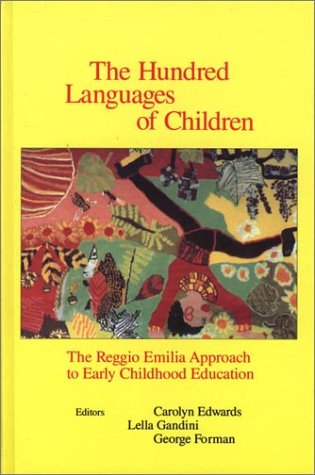 9780893919276: The Hundred Languages of Children: The Reggio Emitia Approach to Early Childhood Education