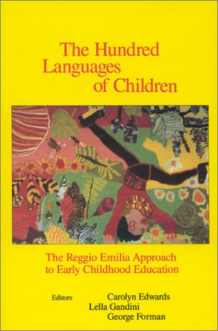 9780893919337: The Hundred Languages of Children: The Reggio Emilia Approach to Early Childhood Education