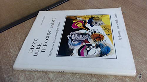 9780893950057: Dizzy, Duke, the Count, and me: The story of the Monterey Jazz Festival (A California living book)
