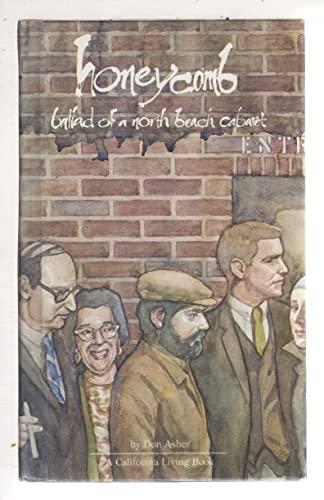Honeycomb: Ballad of a North Beach cabaret: Asher, Don