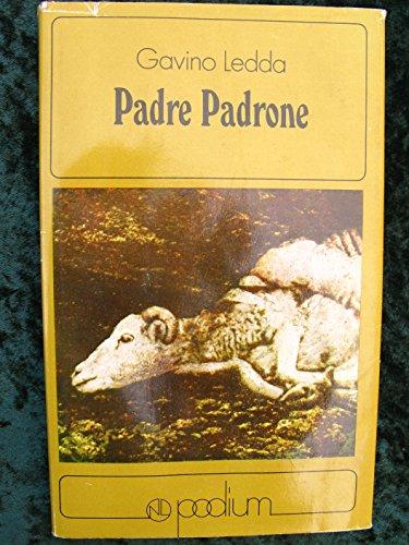 Padre Padrone (My Father, My Master): Ledda, Gavino; Salmanazar, George (transl.)