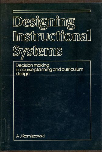 Designing Instructional Systems Decision Making In Course Planning
