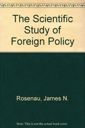 9780893970741: The Scientific Study of Foreign Policy