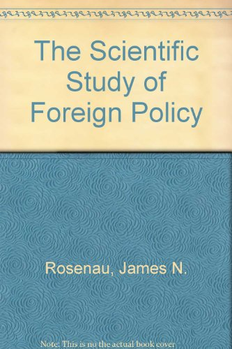 9780893970758: The Scientific Study of Foreign Policy