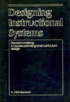 9780893971816: Designing Instructional Systems