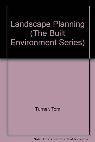 9780893972561: Landscape Planning (The Built Environment Series)