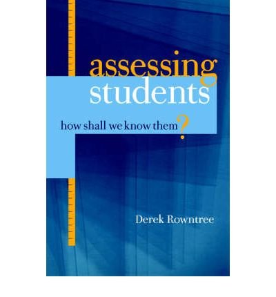 9780893972714: Assessing Students: How Shall We Know Them?