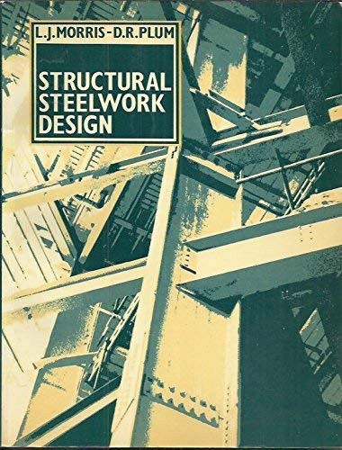 9780893973247: Structural Steelwork Design