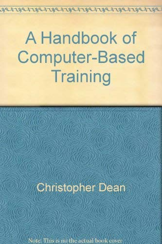 9780893973261: A handbook of computer based training