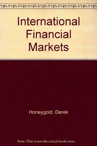 9780893973438: International Financial Markets